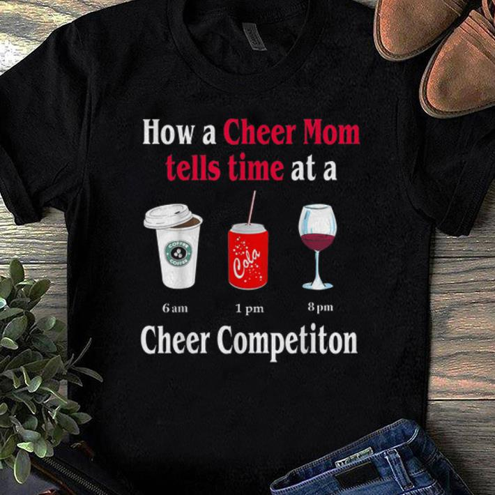 Pretty How A Cheer Mom Tell Time At A Cheer Competition Shirts 1 1.jpg