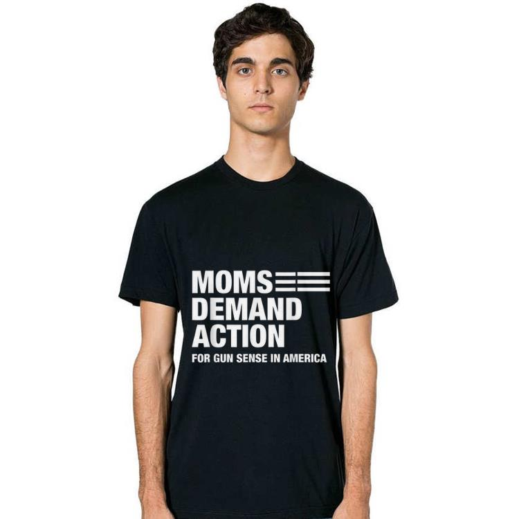Pretty Mons Demand Action For Gun Sense In America Shirts 2 1.jpg