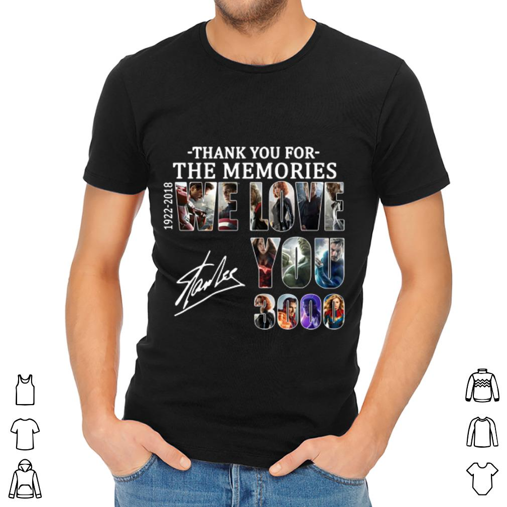 Pretty We Love You 3000 Stan Lee Thank You For The Memories 1922 2018 Shirt 2 1.jpg