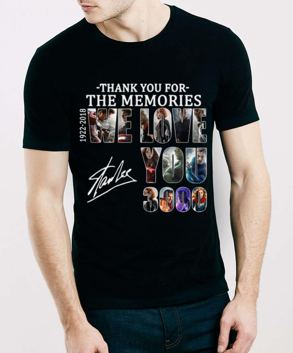 Pretty We Love You 3000 Stan Lee Thank You For The Memories 1922 2018 Shirt 3 1.jpg