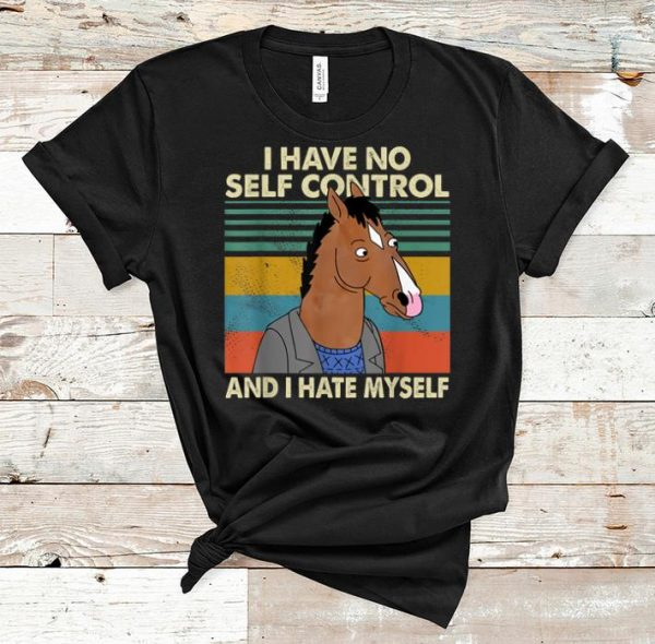 Top I Have No Self Control And I Hate Myself Horse Vintage Shirt 1 1.jpg