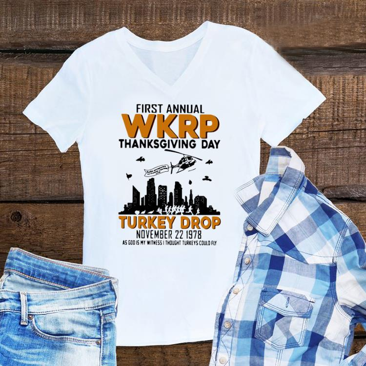 Awesome First Annual Wkrp Thanksgiving Day Turkey Drop November 22 1978 shirt