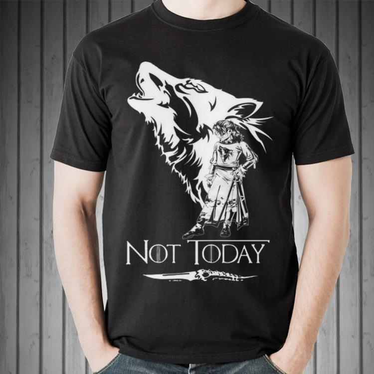 Awesome Game Of Thrones Wolf Arya Stark Not Today Shirt 2 1.jpg