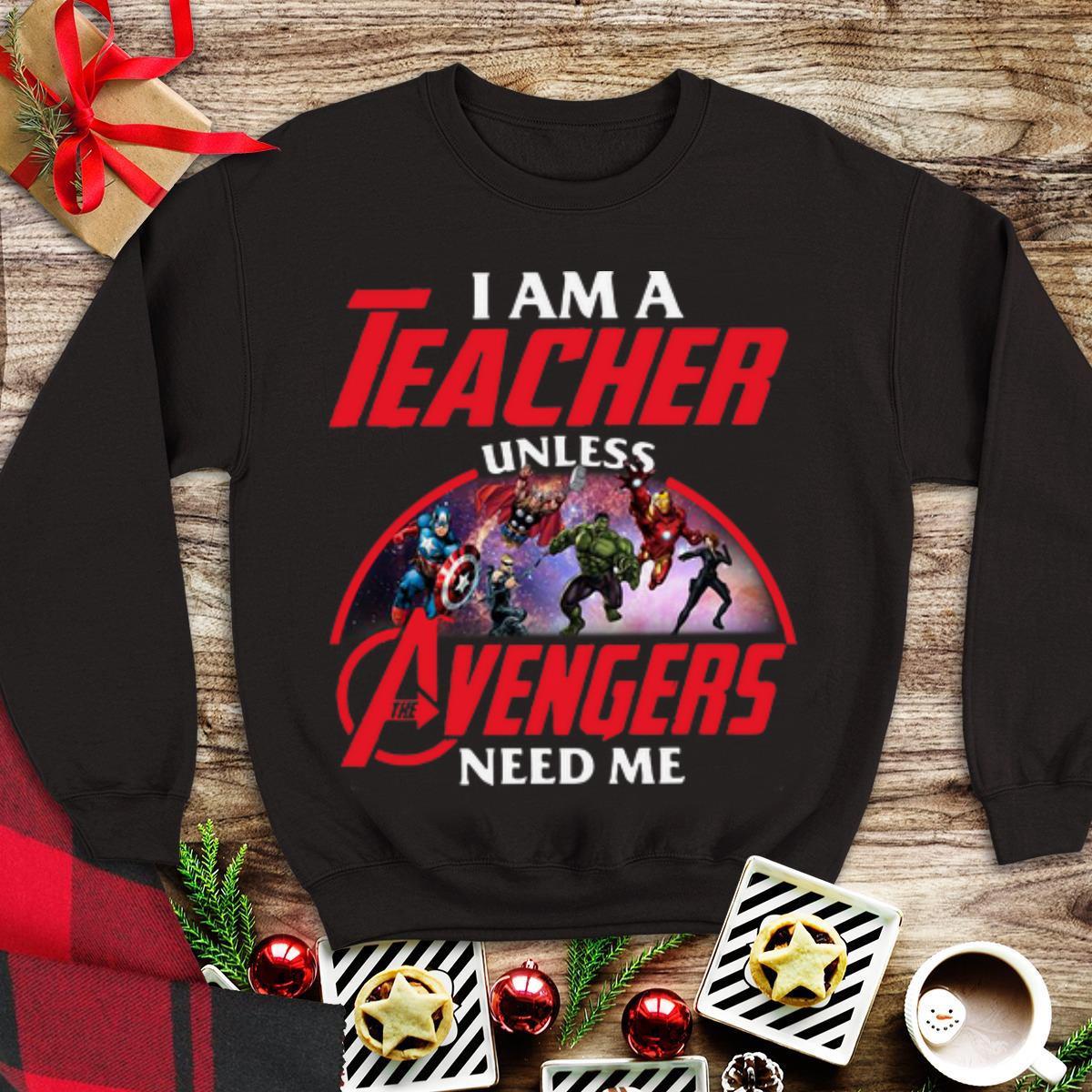 Awesome I Am A Teacher Unless Avengers Endgame Need Me Shirt 1 1.jpg