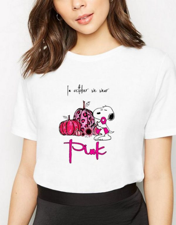 Awesome In October We Wear Pink Snoopy And Pumpkin Shirt 3 1.jpg