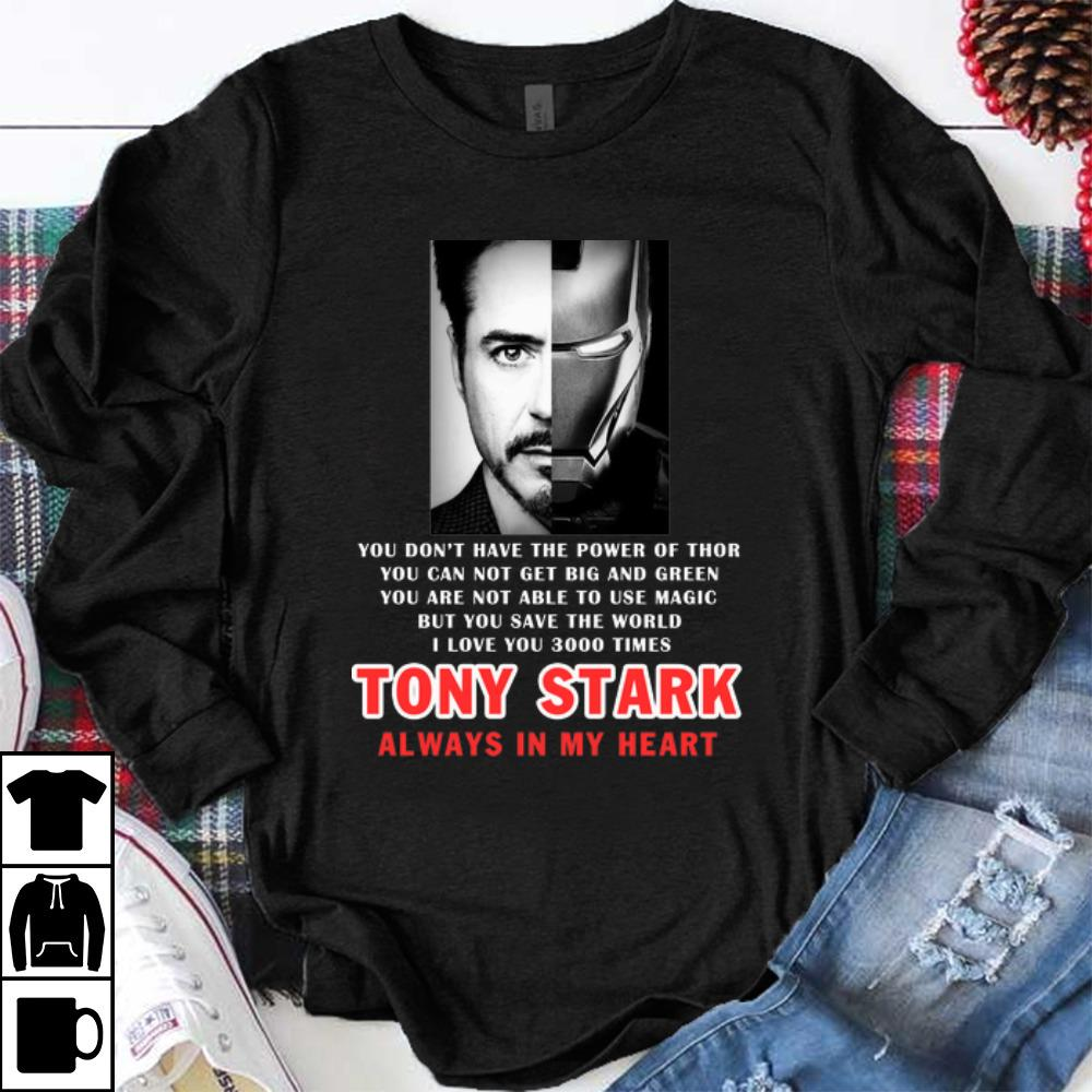 Awesome Iron Man I Love You 3000 Times Tony Stark You Save The World Always In My Heart Shirt 1 1.jpg