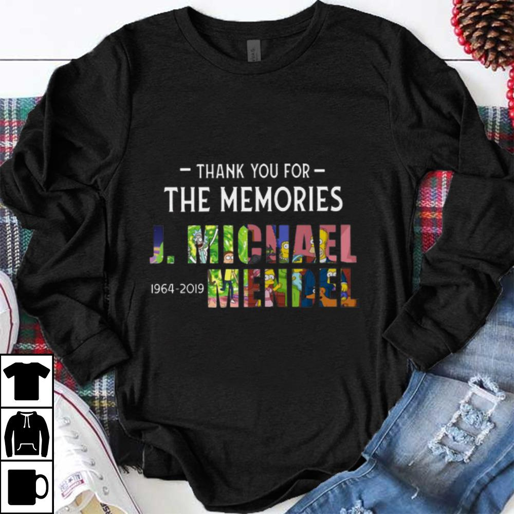 Awesome J Michael Mendel 1964 2019 Thank You For The Memories Shirt 1 1.jpg