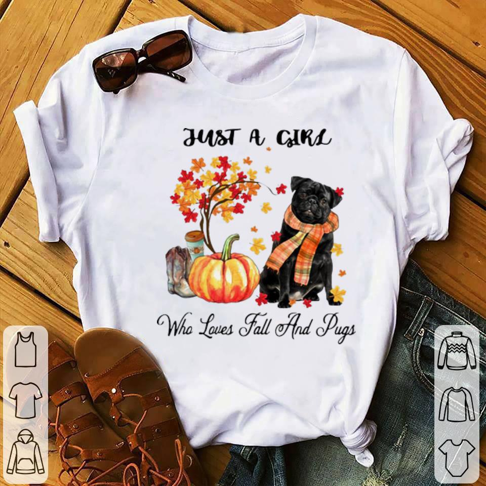 Awesome Just A Girl Who Loves Fall And Pugs shirt