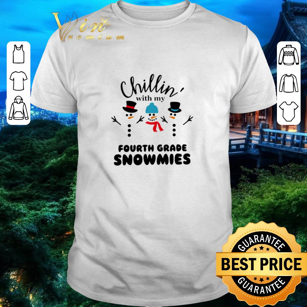 Funny Snowman Chillin With My Fourth Grade Snowmies Shirt 1 1.jpg