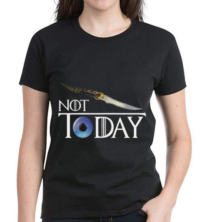 Hot Arya Stark Not Today Game Of Thrones Catspaw Blade Shirt 3 1.jpg