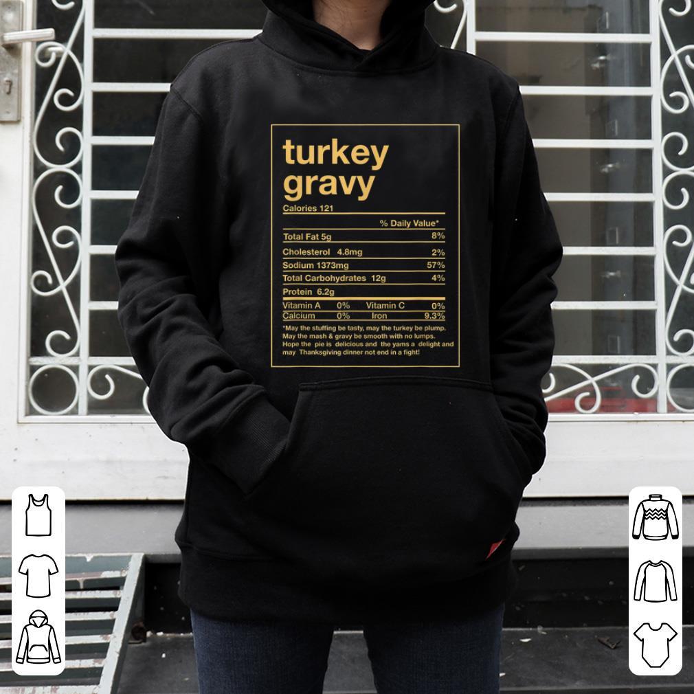 Hot Funny Turkey Gravy Nutrition Facts Thanksgiving Matching shirt