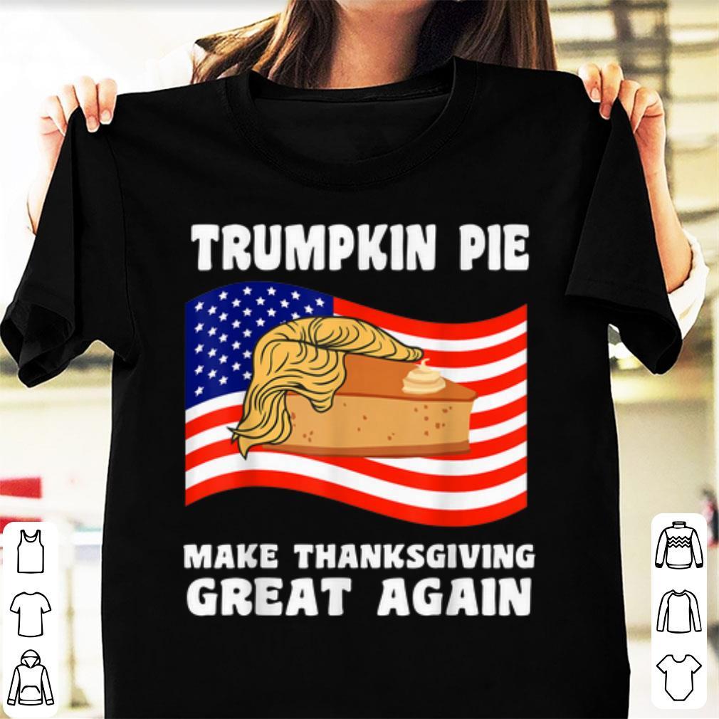 Hot Make Thanksgiving Great Again Trump Turkey Trumpkin Shirt 1 1.jpg