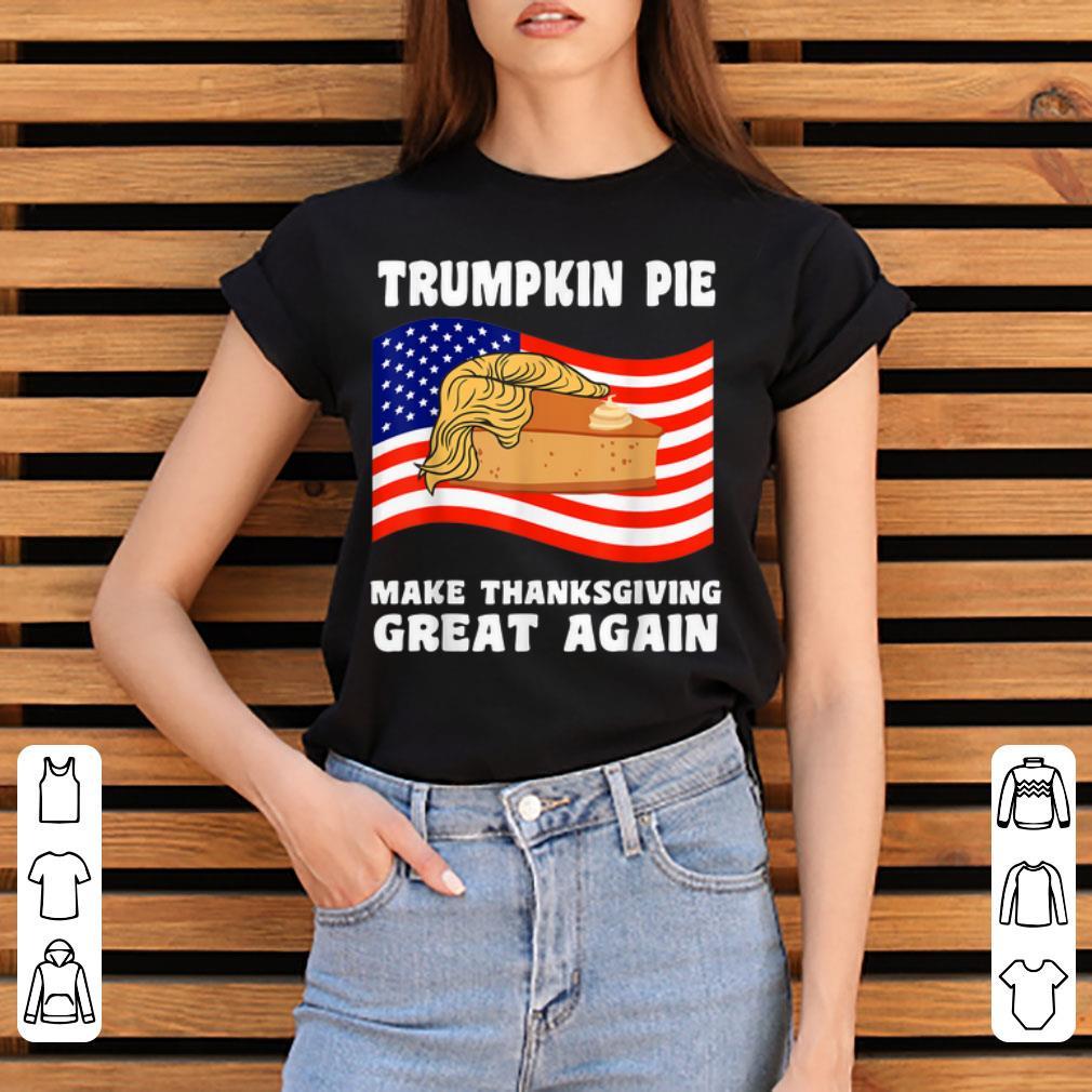 Hot Make Thanksgiving Great Again Trump Turkey Trumpkin Shirt 3 1.jpg