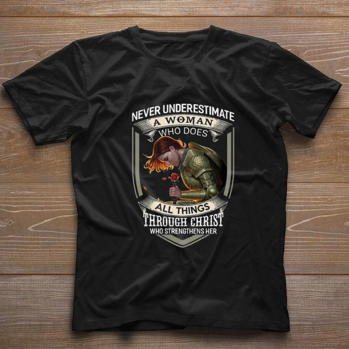 Hot Never Underestimate A Woman Who Does All Things Through Christ Shirt 1 1.jpg