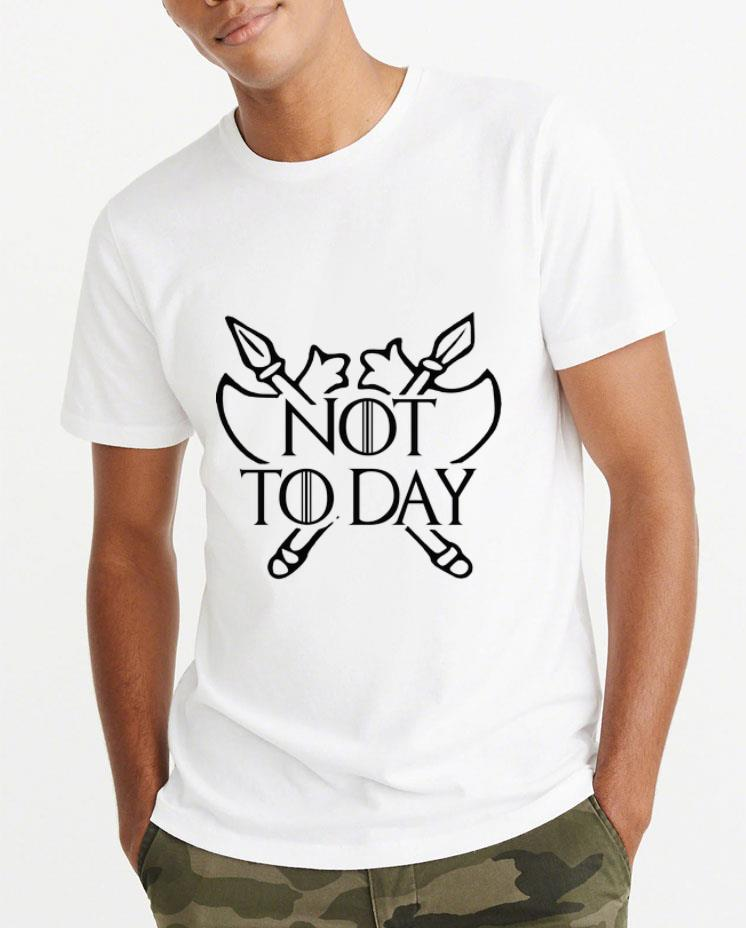 Hot Poleax Game Of Thrones Not Today shirt