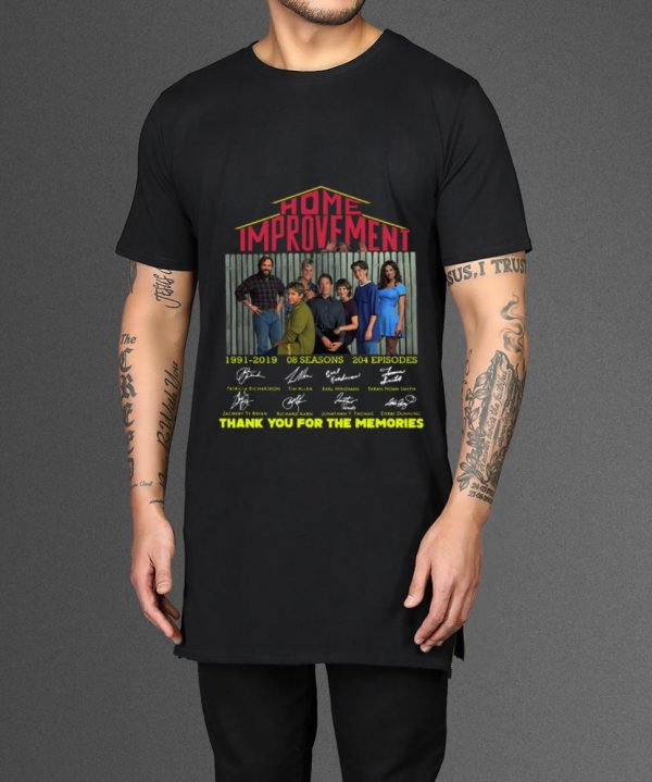 Nice Home Improvement 1991 2019 8 Seasons 204 Episode Thank You For The Memories Shirt 2 1.jpg