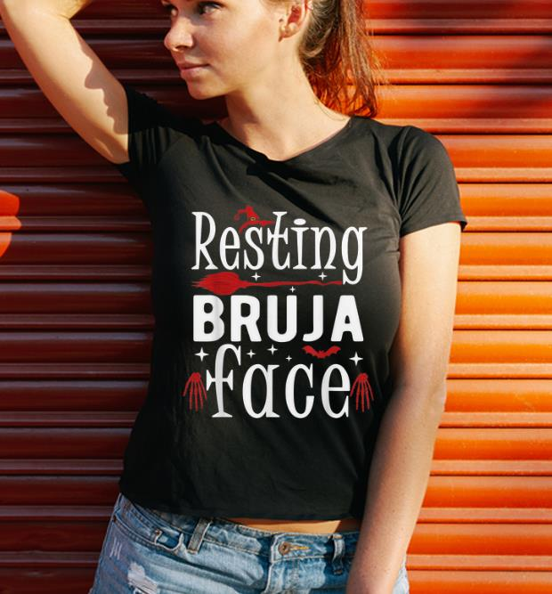 Nice Resting Bruja Face Bad And Bruja Funny Halloween Witch Women Shirt 3 1.jpg