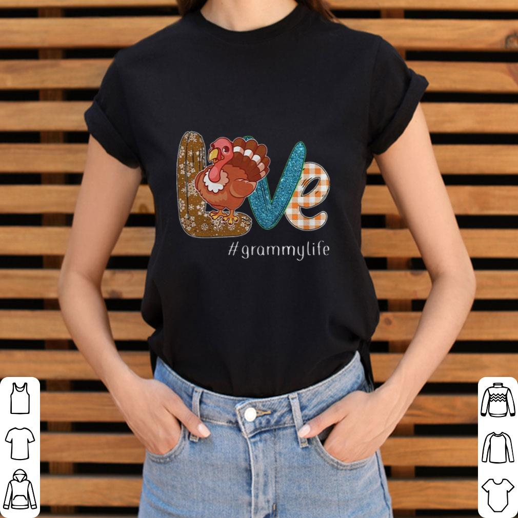Nice Thanksgiving Love Grammylife Turkey Chicken Shirt 3 1.jpg