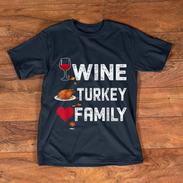 Nice Wtf Wine Turkey Family Funny Thanksgiving Day Shirt 1 1.jpg