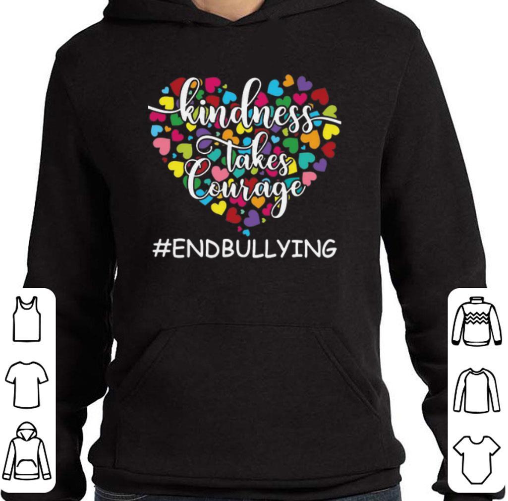 Original Teacher Kindness Takes Courage Endbullying shirt
