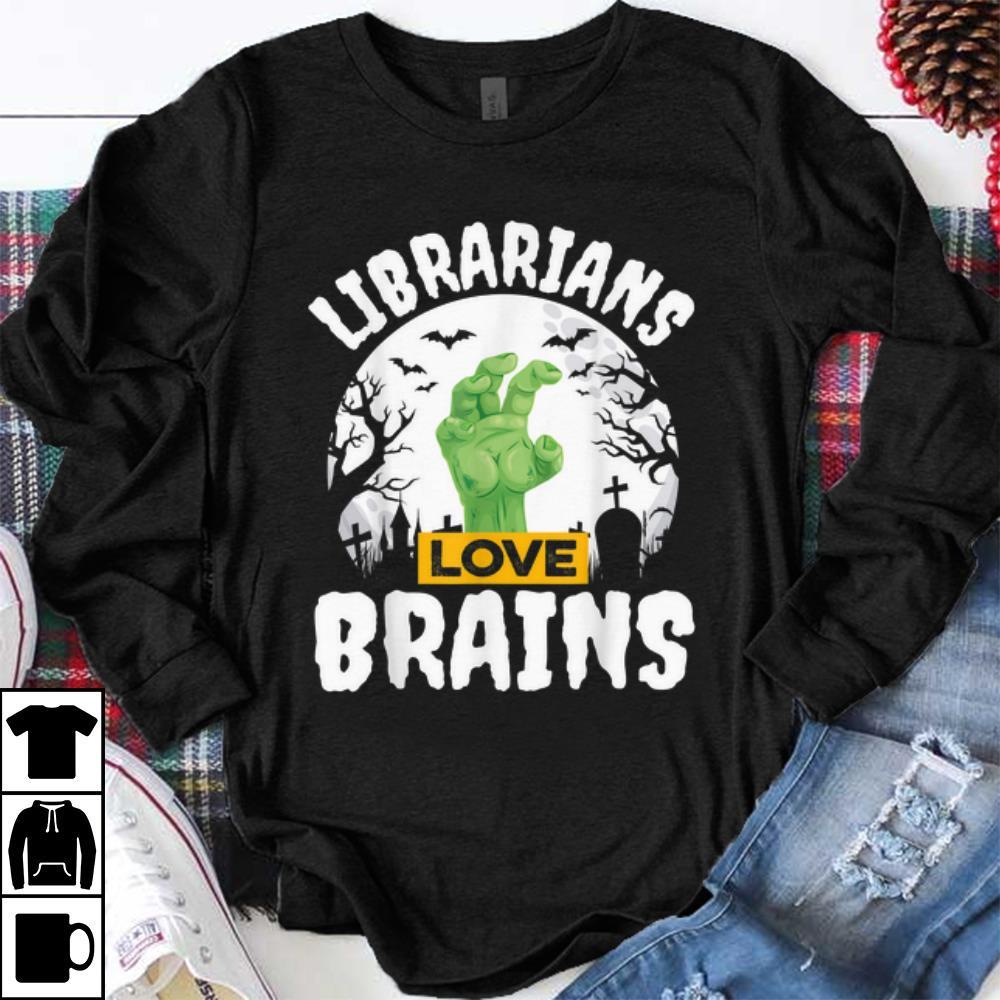 Premium Halloween Teacher Gift Funny Librarians Love Brains Shirt 1 1.jpg