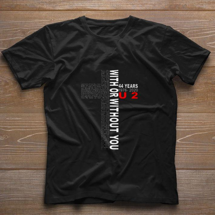 Premium With Or Without You 44 Years 1976 2020 U2 Shirt 1 1.jpg