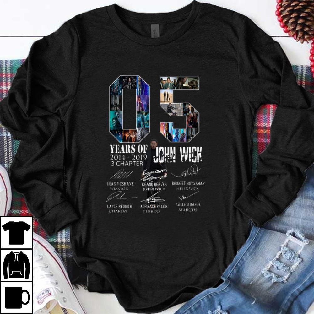 Pretty 05 Years Of John Wick 2014-2019 3 Chapter Signatures shirt