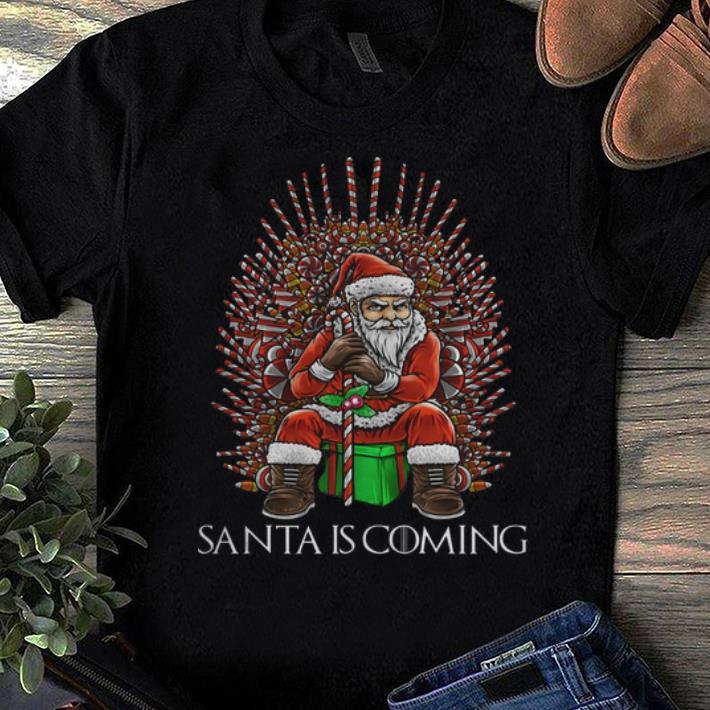 Pretty Christmas Game Of Thrones Santa Is Coming Shirt 1 1.jpg