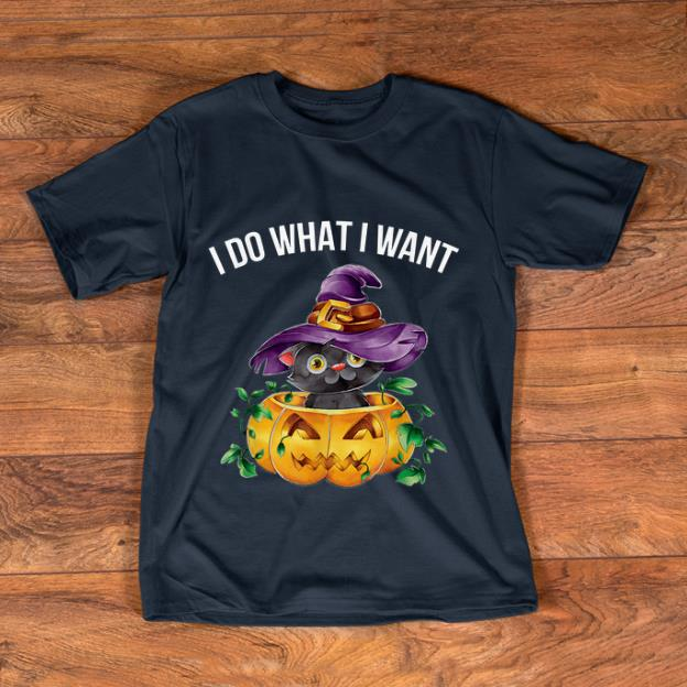 Top I Do What I Want Halloween Kitten Cat Witch shirt