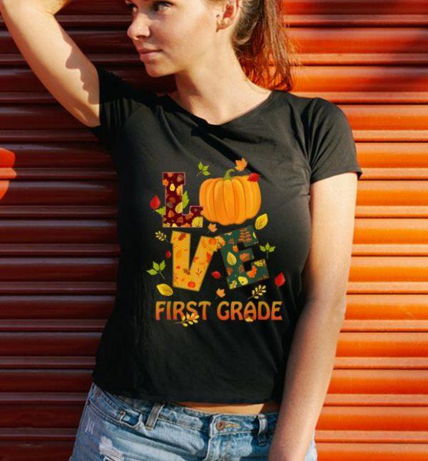 Top Love First Grade Teacher Thanksgiving Costume Pumpkin Shirt 3 1.jpg