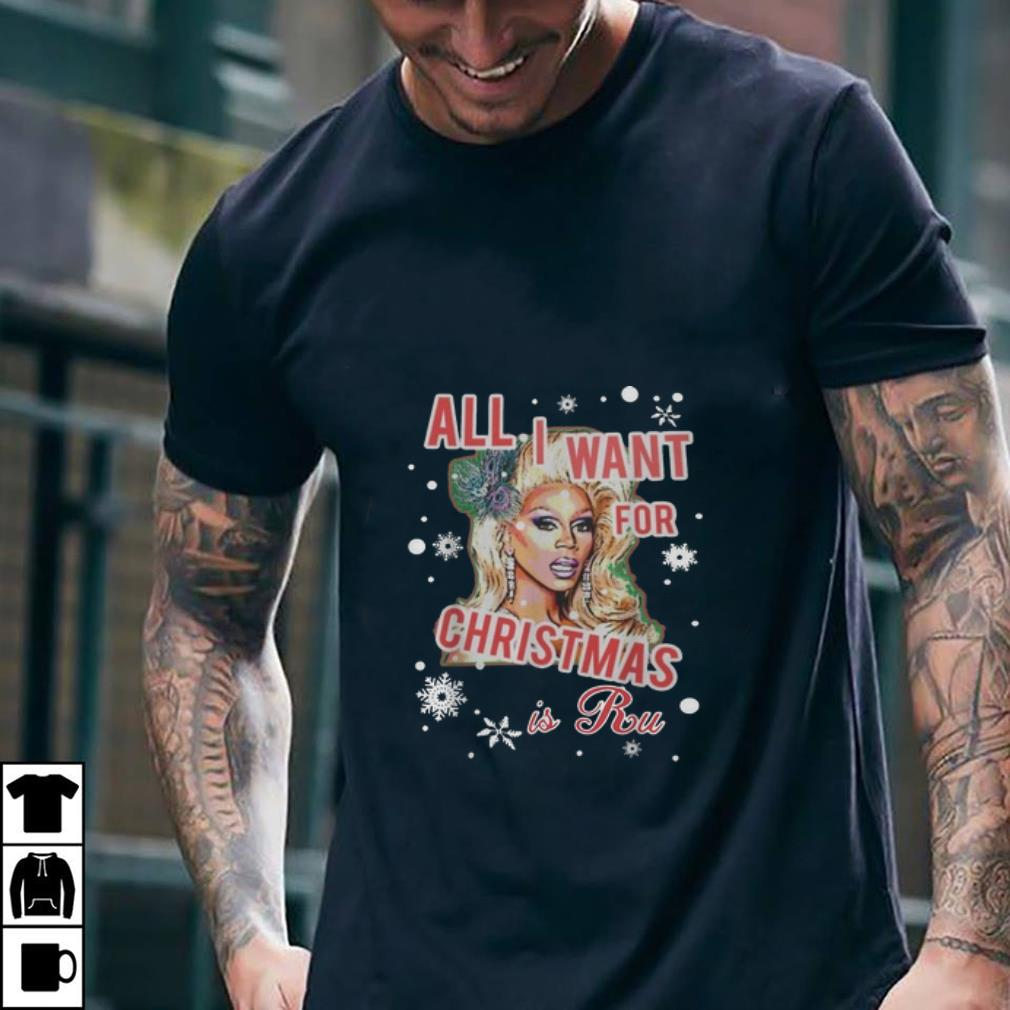 Awesome All I Want For Christmas Is A Ru Merry Christmas Shirt 2 1 1.jpg