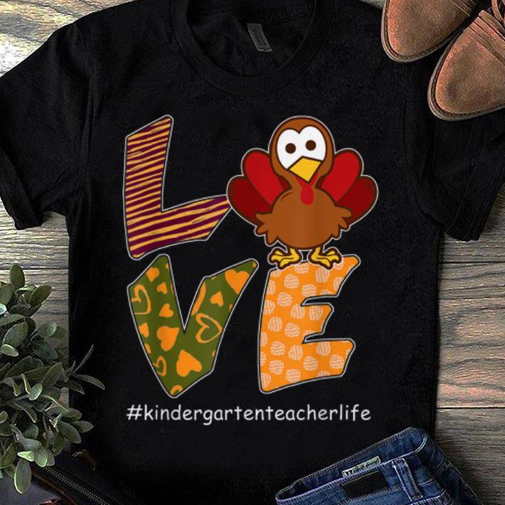 Awesome Love Turkey Thanksgiving Kindergarten Teacher Life Shirt 1 1.jpg