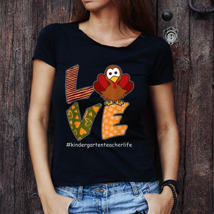 Awesome Love Turkey Thanksgiving Kindergarten Teacher Life Shirt 3 1.jpg