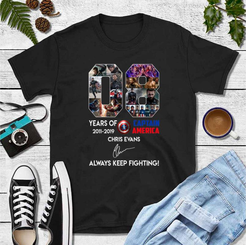 Funny 08 years of Captain America Chris Evans Always Keep Fighting Signatures shirt