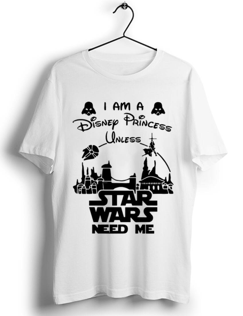 Great I Am A Disney Princess Unless Star Wars Need Me Shirt 1 1.jpg