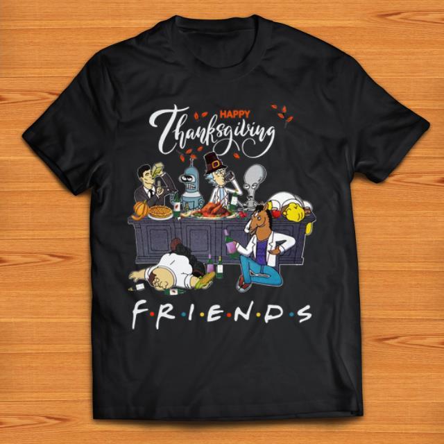 Hot Bender Homer Simpson Rick Bojack Horseman Friends Thanksgiving Shirt 1 1.jpg