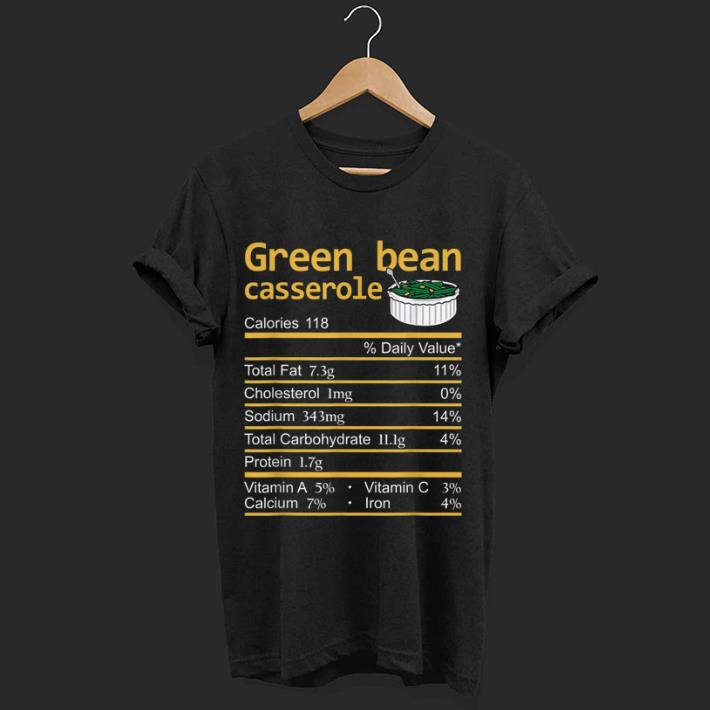 Hot Green Bean Casserole Nutrition Facts Thanksgiving Christmas Shirt 1 1 1.jpg