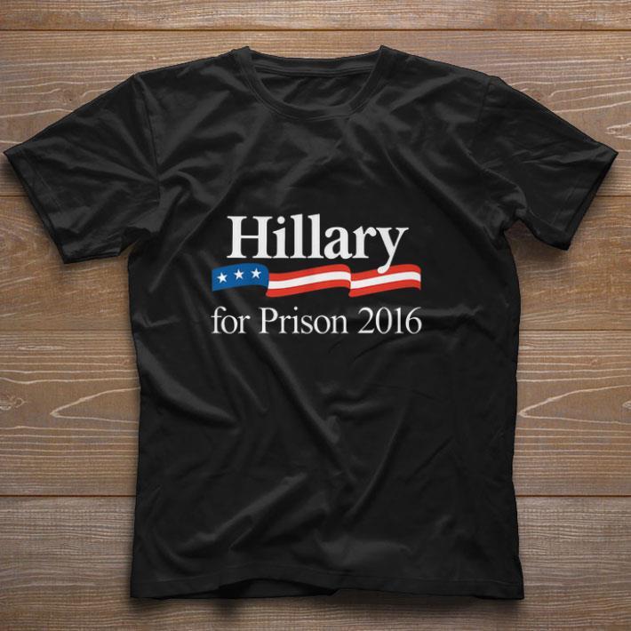 Hot Hillary For Prison 2016 Shirt 1 1.jpg