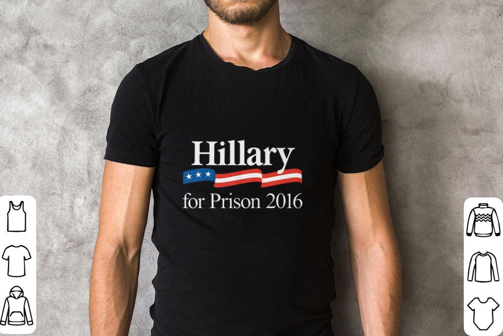 Hot Hillary For Prison 2016 Shirt 2 1.jpg