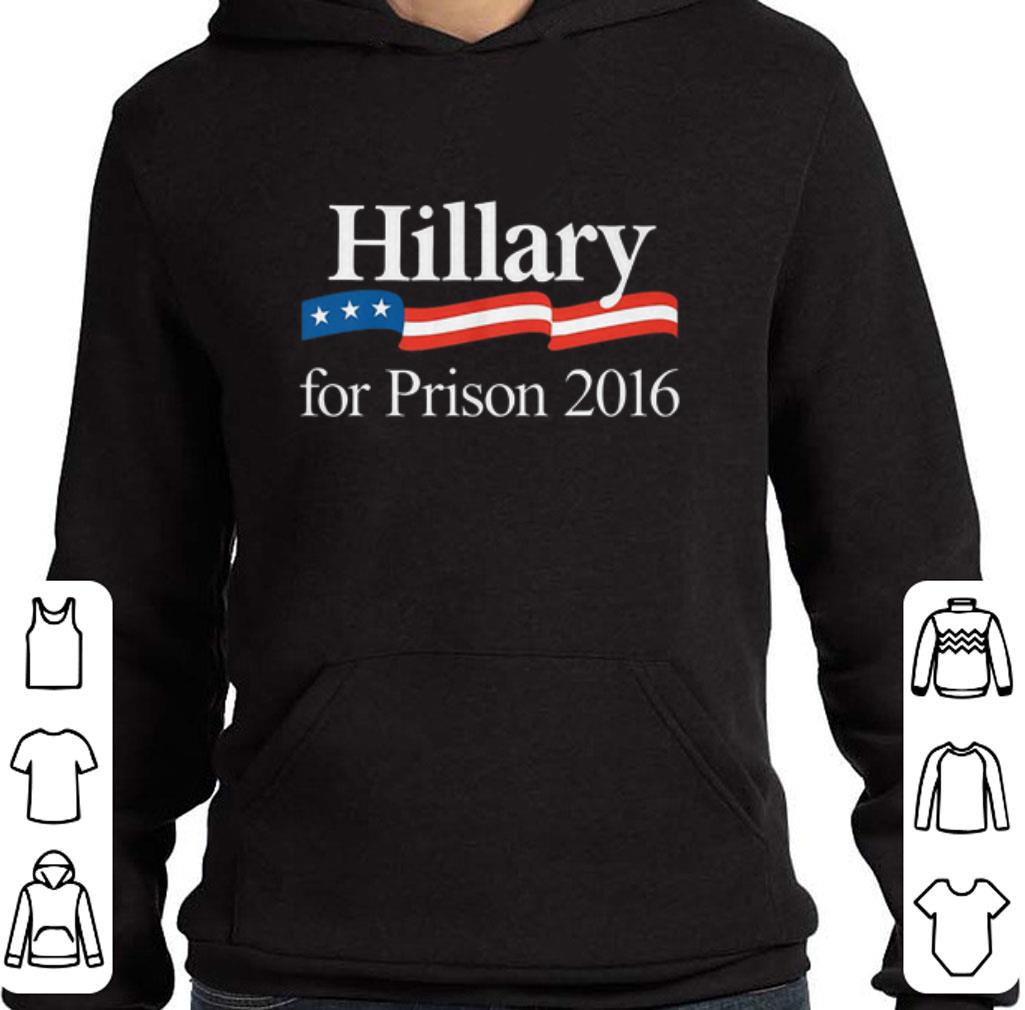 Hot Hillary for Prison 2016 shirt