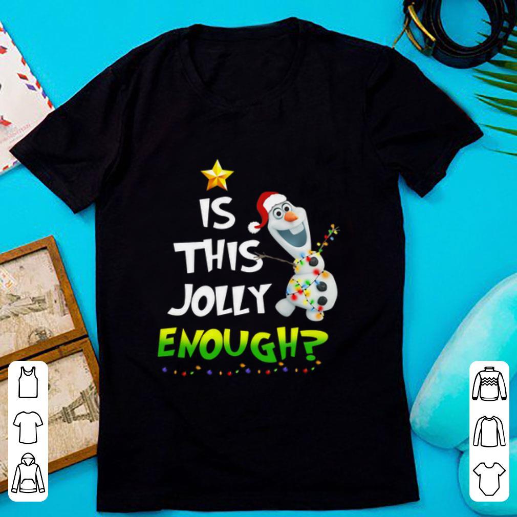 Hot Olaf Is This Jolly Enough Christmas Shirt 1 1.jpg