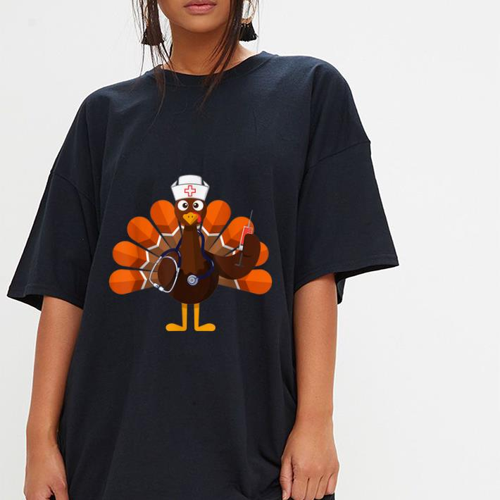 Hot Thanksgiving Nurse Turkey Family Gift Men Women Funny Shirt 3 1.jpg