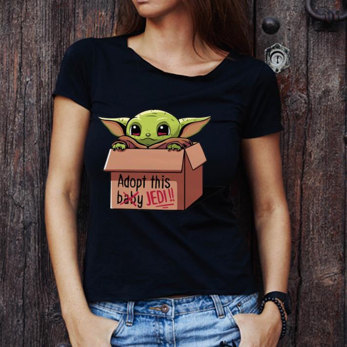 Nice Baby Yoda Adopt This Jedi Not Baby Shirt 3 1.jpg