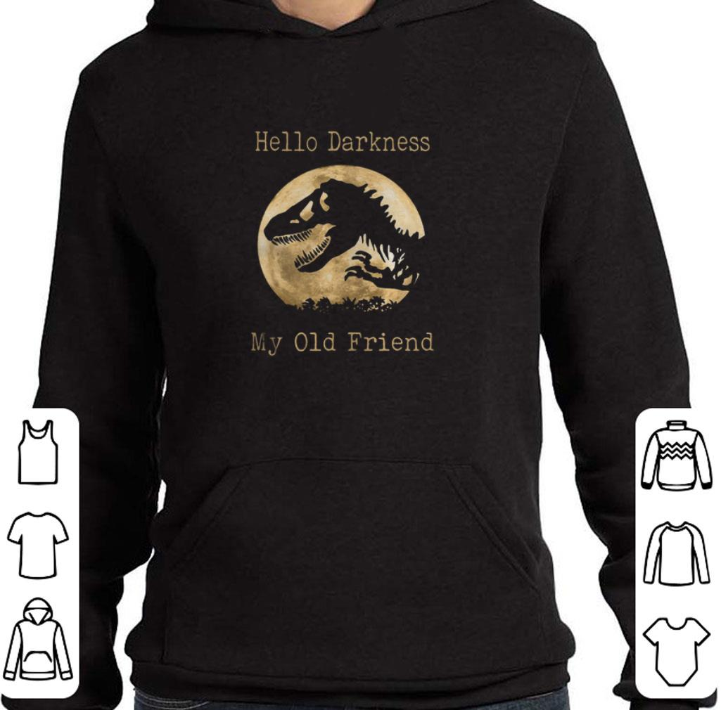 Nice Dinosaur T-Rex hello darkness my old friend sunset shirt