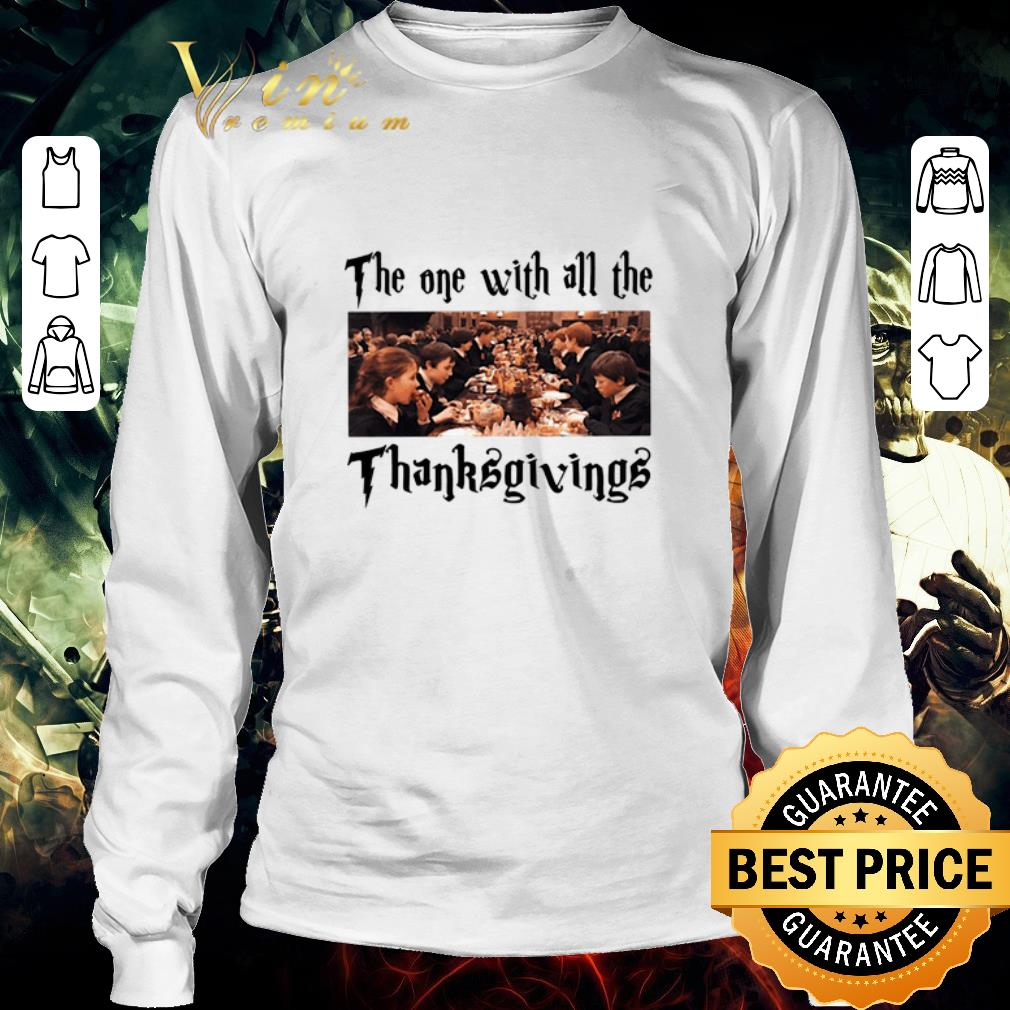 Nice Harry Potter The One With All The Thanksgivings Shirt 3 1.jpg