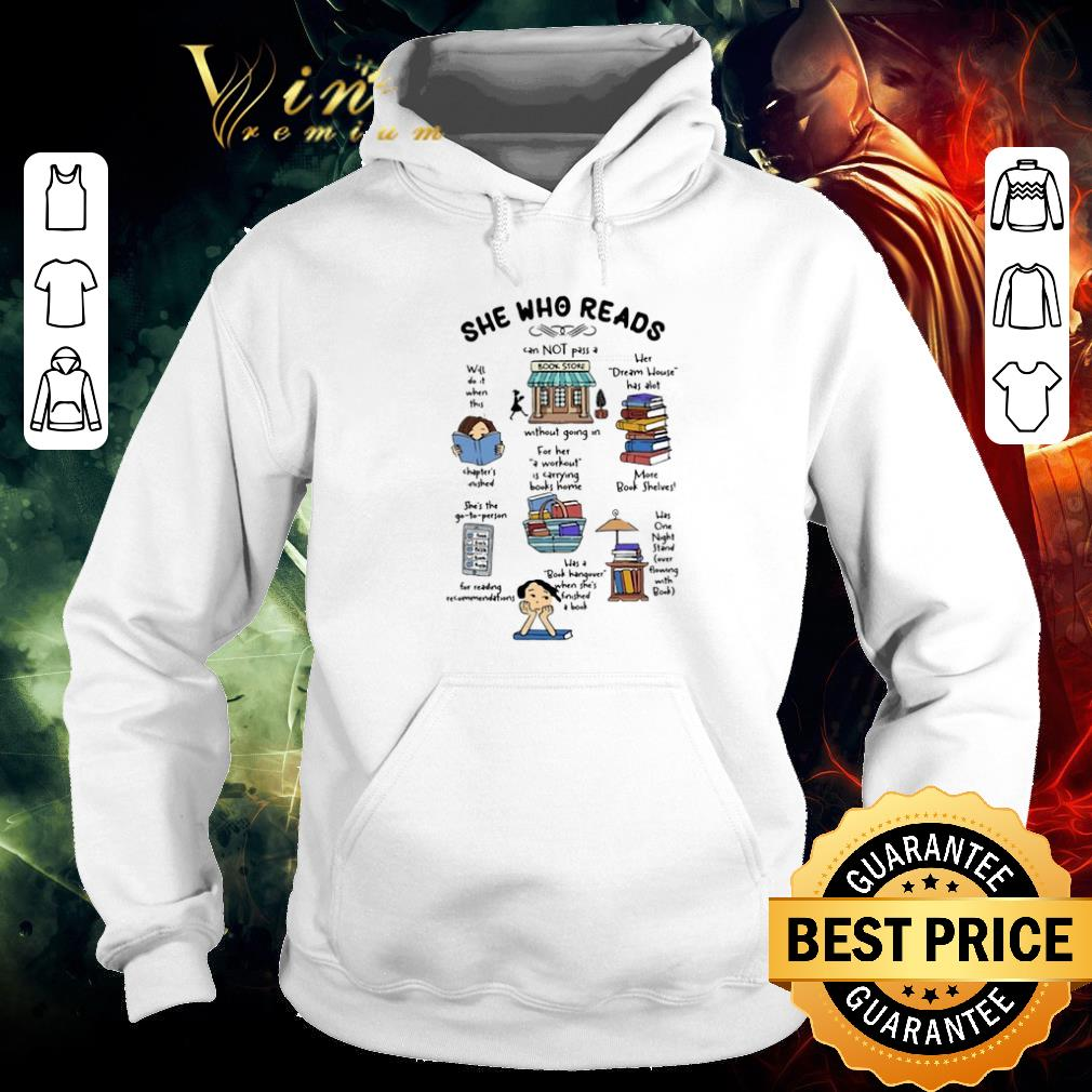 Nice She Who Reads Cannot Pass A Without Bookstore Dream House shirt