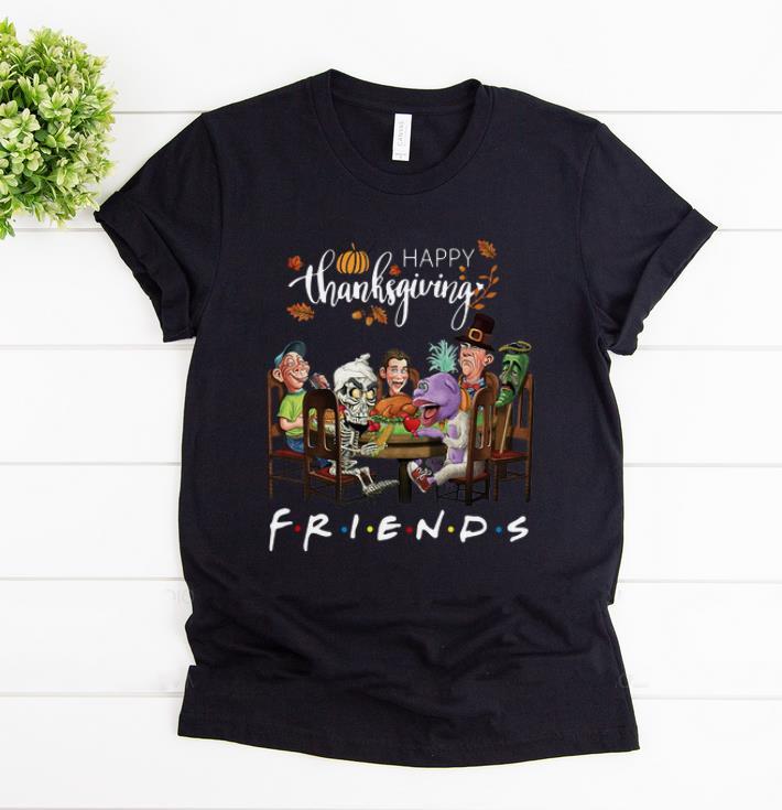 Official Happy Thanksgiving Friends Tv Show Jeff Dunham Shirt 1 1.jpg