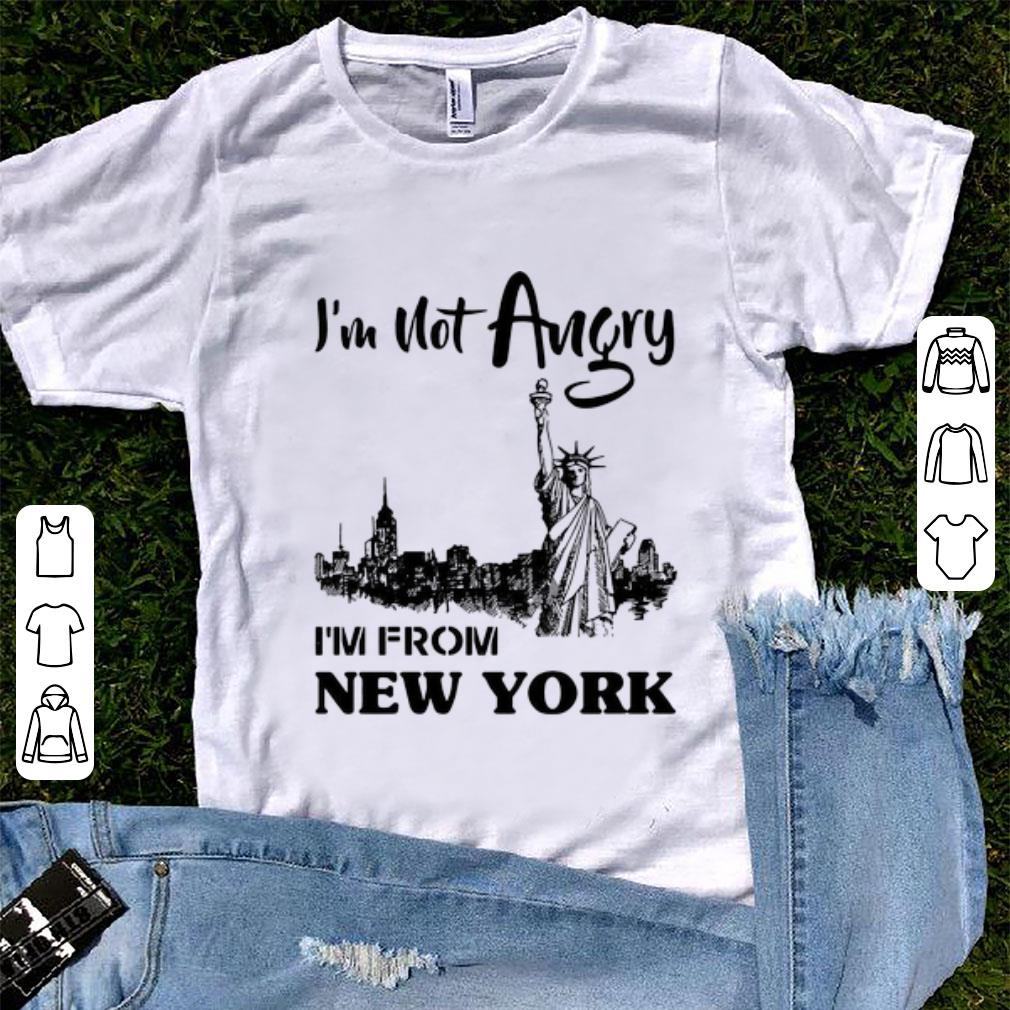 Official I M Not Angry I M From New York Shirt 1 1.jpg