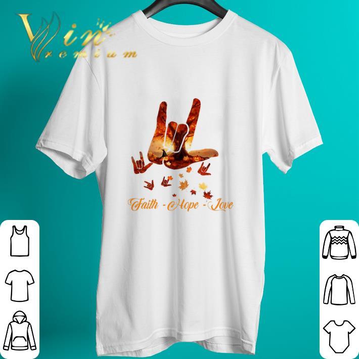 Official Sign Language Autumn Leaf Faith Hope Love Shirt 2 1.jpg