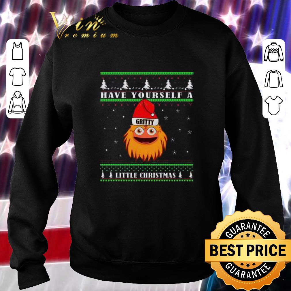 Original Gritty have yourself a little Christmas shirt
